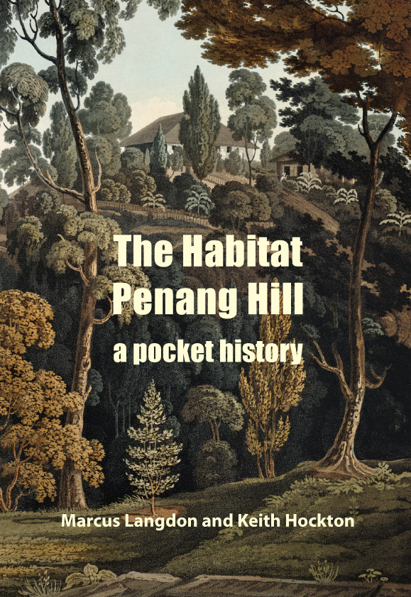The Habitat Penang Hill: a pocket history